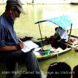 Stage carnet de voyage au Vietnam, Alain MARC, 2011