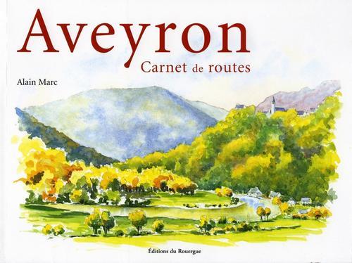 Couv Aveyron Carnet de rtes- Alain MARC - V