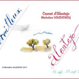 Le carnet de voyage de Micheline VAUDENAY en Alentejo au Portugal